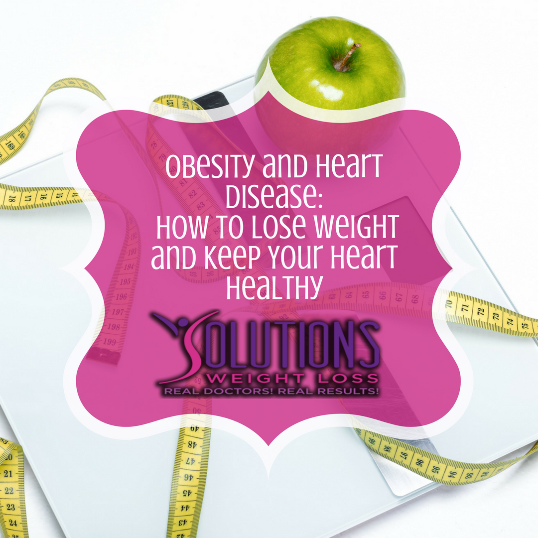 Obesity & Heart Disease - How to Lose Weight & Keep Your ...