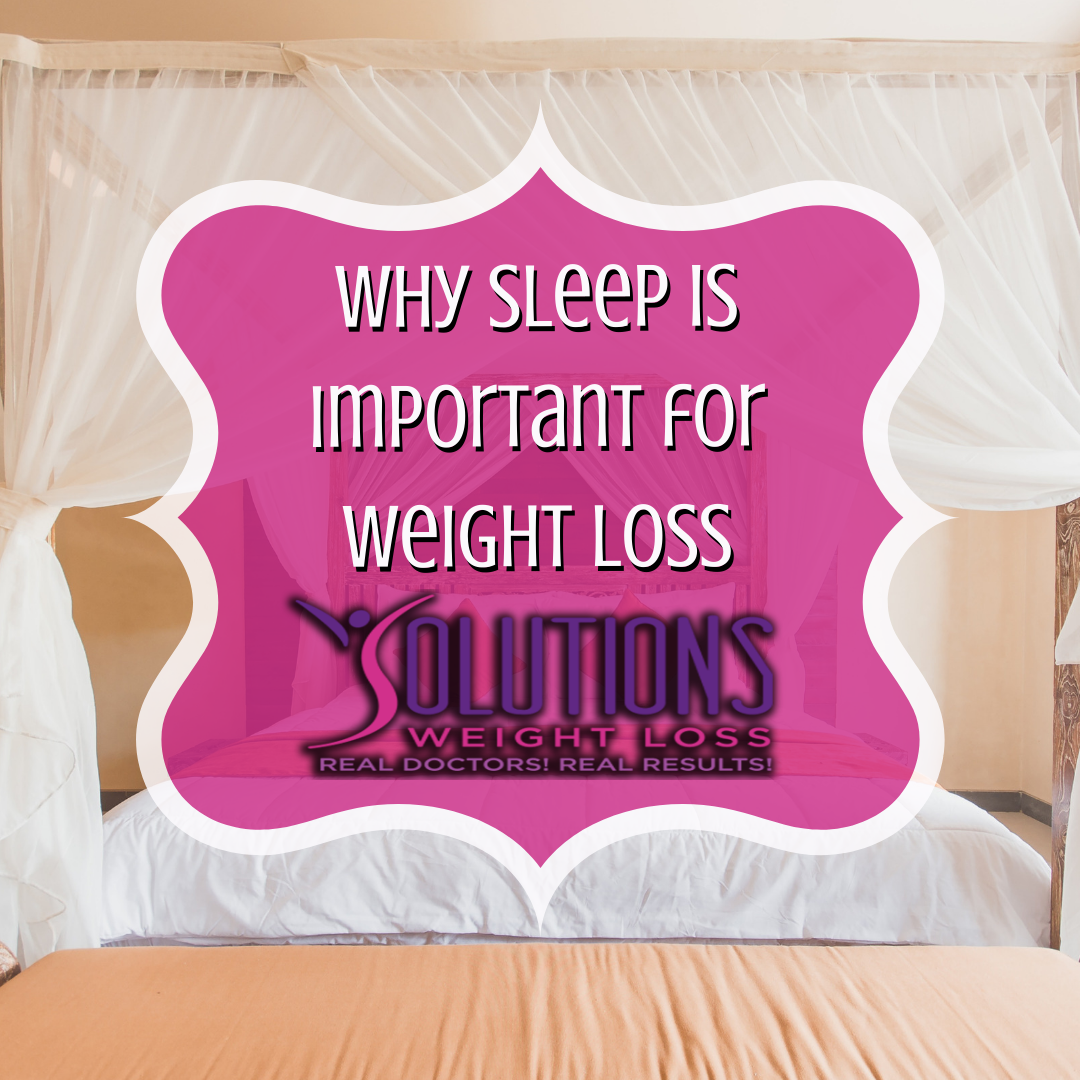 Why Sleep is Important for Weight Loss